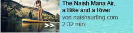 The Naish Mana Air, a Bike and a River